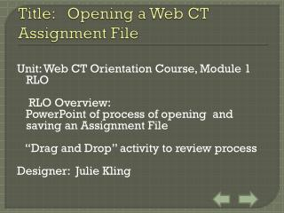 Title:   Opening a Web CT Assignment File