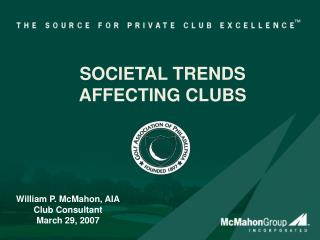 SOCIETAL TRENDS AFFECTING CLUBS