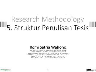 Research Methodology 5 .  Struktur Penulisan Tesis