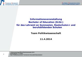 Informationsveranstaltung Bachelor  of  Education ( B.Ed .)