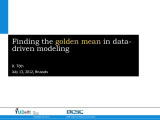 Finding the  golden mean  in data-driven modeling