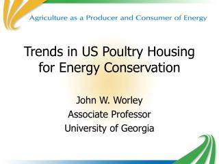 Trends in US Poultry Housing for Energy Conservation