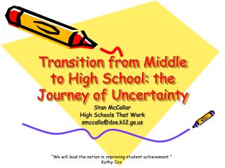 Transition from Middle to High School: the Journey of Uncertainty