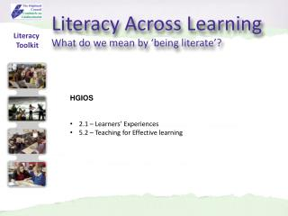 Literacy Across Learning What do we mean by 'being literate'?