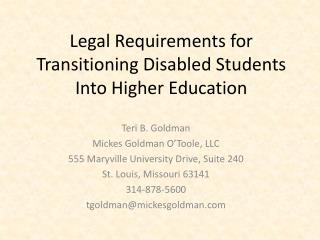 Legal Requirements for  Transitioning Disabled Students  Into Higher Education