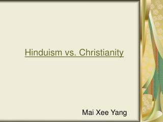 Hinduism vs. Christianity