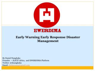 Early  Warning Early Response Disaster  Management