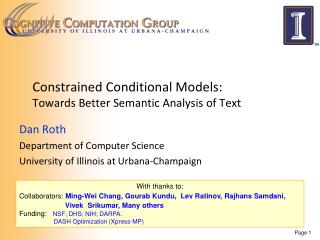 Constrained Conditional  Models:  Towards  Better Semantic Analysis of Text
