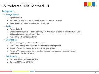 1.5 Preferred SDLC Method …1