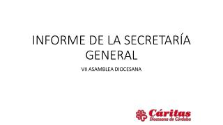 INFORME DE LA SECRETARÍA GENERAL