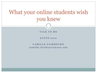 What your online students wish you knew