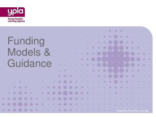 Funding Models & Guidance