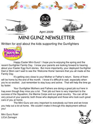 April 2009 MINI GUNZ NEWSLETTER Written for and about the kids supporting the Gunfighters