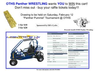 OTHS Panther WRESTLING  wants  YOU  to  WIN  this cart! Don't miss out - buy your raffle tickets today!!! Drawing to b