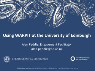 Using WARPIT at the University of Edinburgh