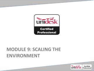 Module  9 : scaling the environment