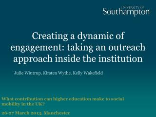 Creating a dynamic of engagement: taking an outreach approach inside the institution