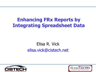 Enhancing FRx Reports by Integrating Spreadsheet Data
