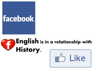 English  is in a relationship with  History.