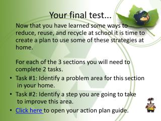 Your final test...