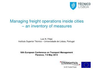 Managing freight operations inside  cities –  an inventory of  measures