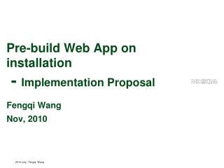 Pre-build Web App on installation   -  Implementation Proposal