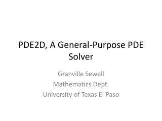 PDE2D, A General-Purpose PDE Solver