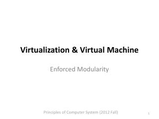 Virtualization & Virtual Machine