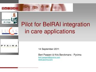Pilot for  BelRAI integration  in care applications