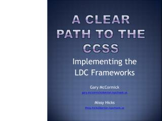 A Clear Path to the CCSS