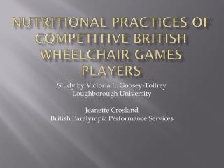 Nutritional Practices of Competitive British Wheelchair Games Players