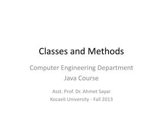 Classes and Methods