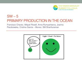 SW – 5  Primary production in the ocean