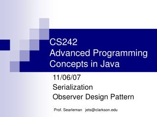 CS242 Advanced Programming Concepts in Java