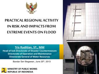 PRACTICAL REGIONAL ACTIVITY IN RISK AND IMPACTS FROM EXTREME EVENTS ON FLOOD