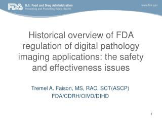Historical overview of FDA regulation of digital pathology imaging applications: the safety and effectiveness issues