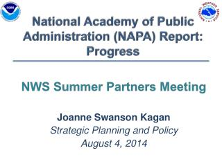 National Academy of Public Administration (NAPA ) Report:   Progress