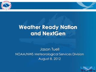 Weather Ready Nation and NextGen