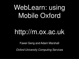 WebLearn : using Mobile Oxford