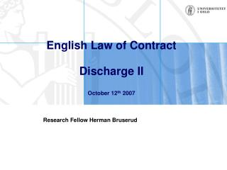English Law of Contract Discharge II October 12 th  2007