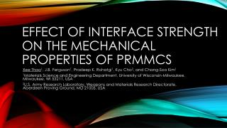 Effect of Interface Strength on the Mechanical Properties of  PRMMCs