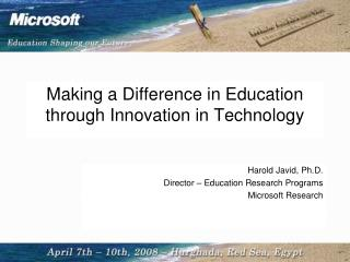 Making a Difference in Education through Innovation in Technology