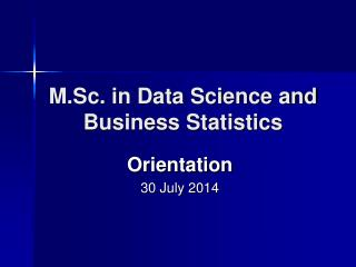 M.Sc. in Data Science and Business Statistics