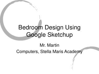 Bedroom Design Using Google Sketchup