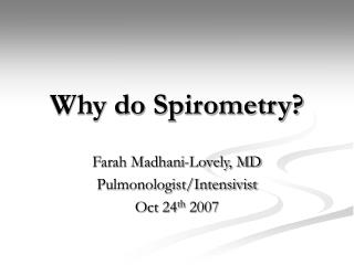 Why do Spirometry?
