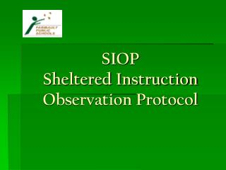 SIOP  Sheltered Instruction Observation Protocol