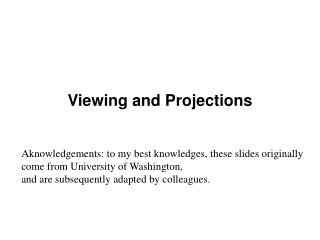 Viewing and Projections