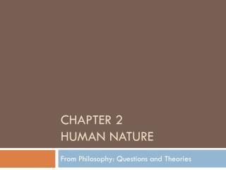 Chapter 2  Human Nature