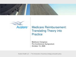 Medicare Reimbursement: Translating Theory into Practice