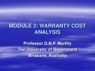 MODULE 2: WARRANTY COST ANALYSIS